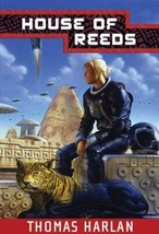 House of Reeds (In The Time of The Sixth Sun) [Apr 17, 2004] Harlan, Thomas