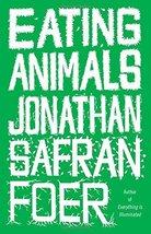 Eating Animals Foer, Jonathan Safran - $6.93