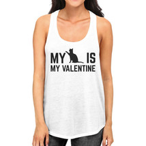 My Cat My Valentine Women's Tanks Valentine's Gifts For Cat Owners - $14.99