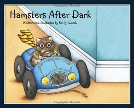 Hamsters After Dark [Hardcover] Kathy Kuczek - $7.00