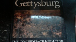 Gettysburg the Confederate High Tide By Champ Clark (1985 Hardcover) - $8.00