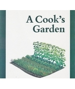 A Cook's Garden, Cookbook and Unconventional Gr... - $6.99