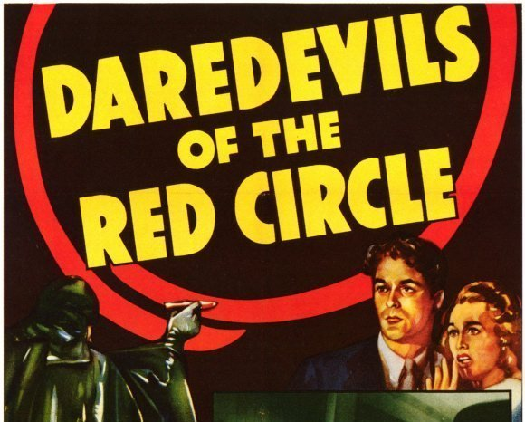 Daredevils of the Red Circle, 12 Chapter Serial