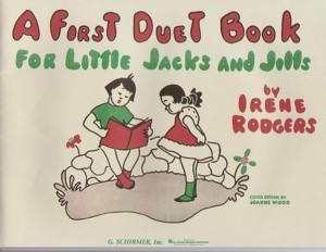 A First Duet Book For Little Jacks And Jills Rodgers