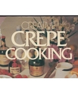 Creative Crepe Cooking Cookbook by Malinowski a... - $8.99