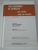 The Dynamics of Vehicles on Roads and on Tracks : Proceedings of 10th IA... - $82.00
