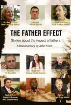 THE FATHER EFFECT - A Documentary DVD by John Finch