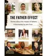 THE FATHER EFFECT - A Documentary DVD by John Finch - $26.95