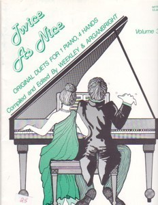 Twice As Nice Piano Duets Vol. 3 Weekley & Arganbright