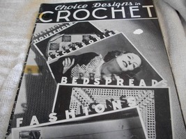 Choice Designs in Crochet Book 69 - $5.00