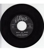 Nathan McKinney & Valleylites~Weep No More*Mint-! - $19.99