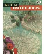 Ruffled Doilies Coats And Clark's Book No. 107 - $9.98