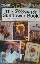 """The Ultimate Sunflower Book"" by Leisure Arts MEL-023 - $2.41"