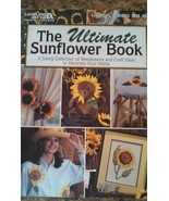 """""""The Ultimate Sunflower Book"""" by Leisure Arts MEL-023 - $2.41"""