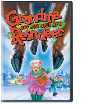 Grandma Got Ran Over By A Reindeer dvd
