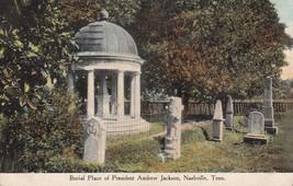 Burial Place President Andrew Jackson Nashville Tennessee TN 1910 Postca... - $2.99