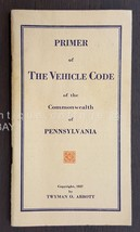 1927 antique AUTOMOBILE VEHICLE CODE BOOK pa RULES FEES LAWS gulf gasoli... - $68.95