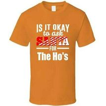Its Ok To Ask Santa For The Ho's T Shirt image 8