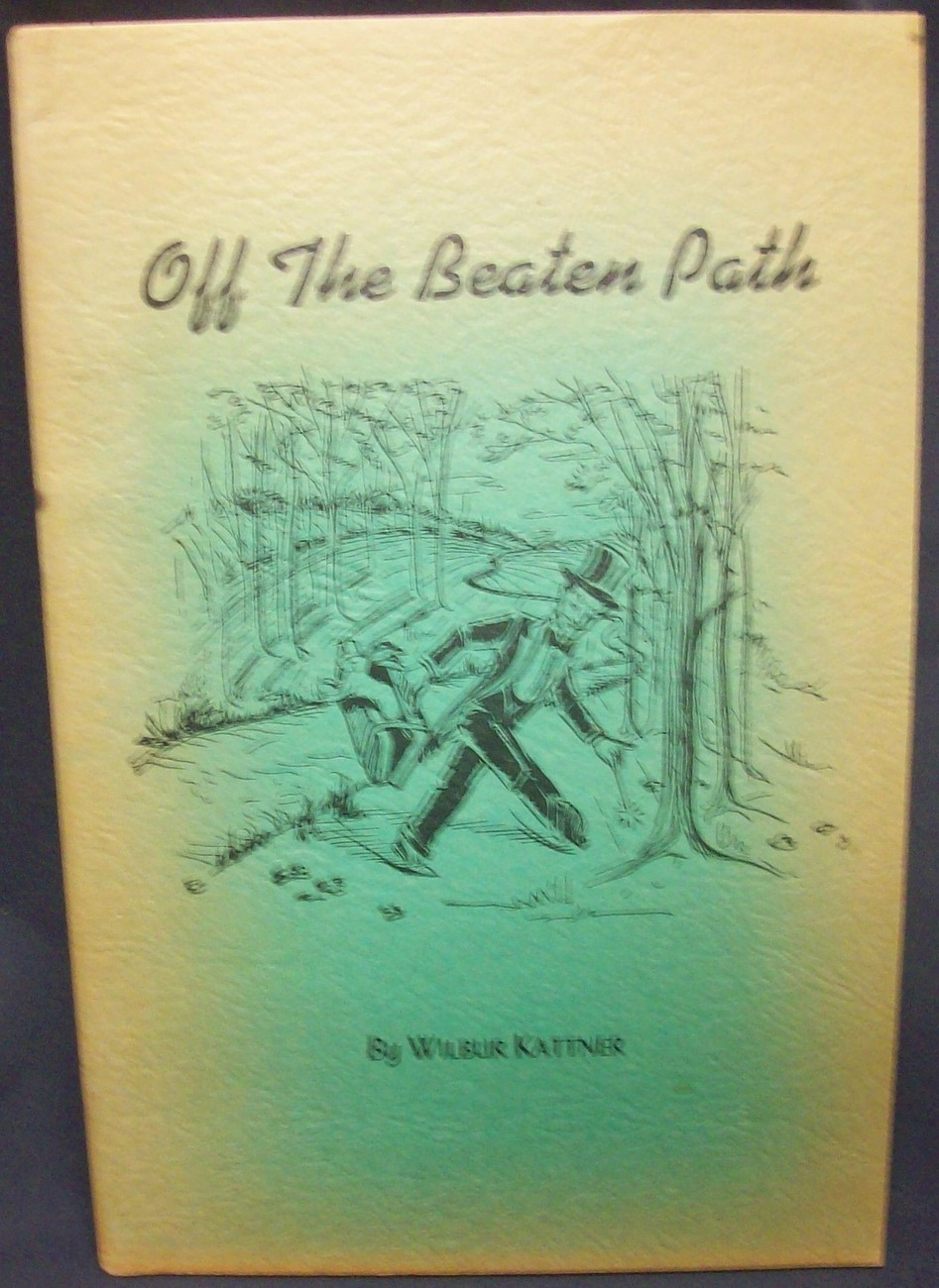Primary image for Off The Beaten Path by Kattner Wilbur