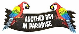 Parrots Hand Carved Wooden Another Day in Paradise Cocktails Drinking Beach Surf - $24.69