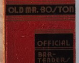 Old Mr Boston Deluxe Official Bartenders Guide 1st Ed 3rd Print 1936 Cotton Burk