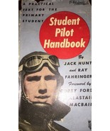 Student Pilot Handbook By Jack Hunt And Ray Fahringer 1943 Rare - $186.99