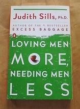 Loving Men More, Needing Men Less - $10.77
