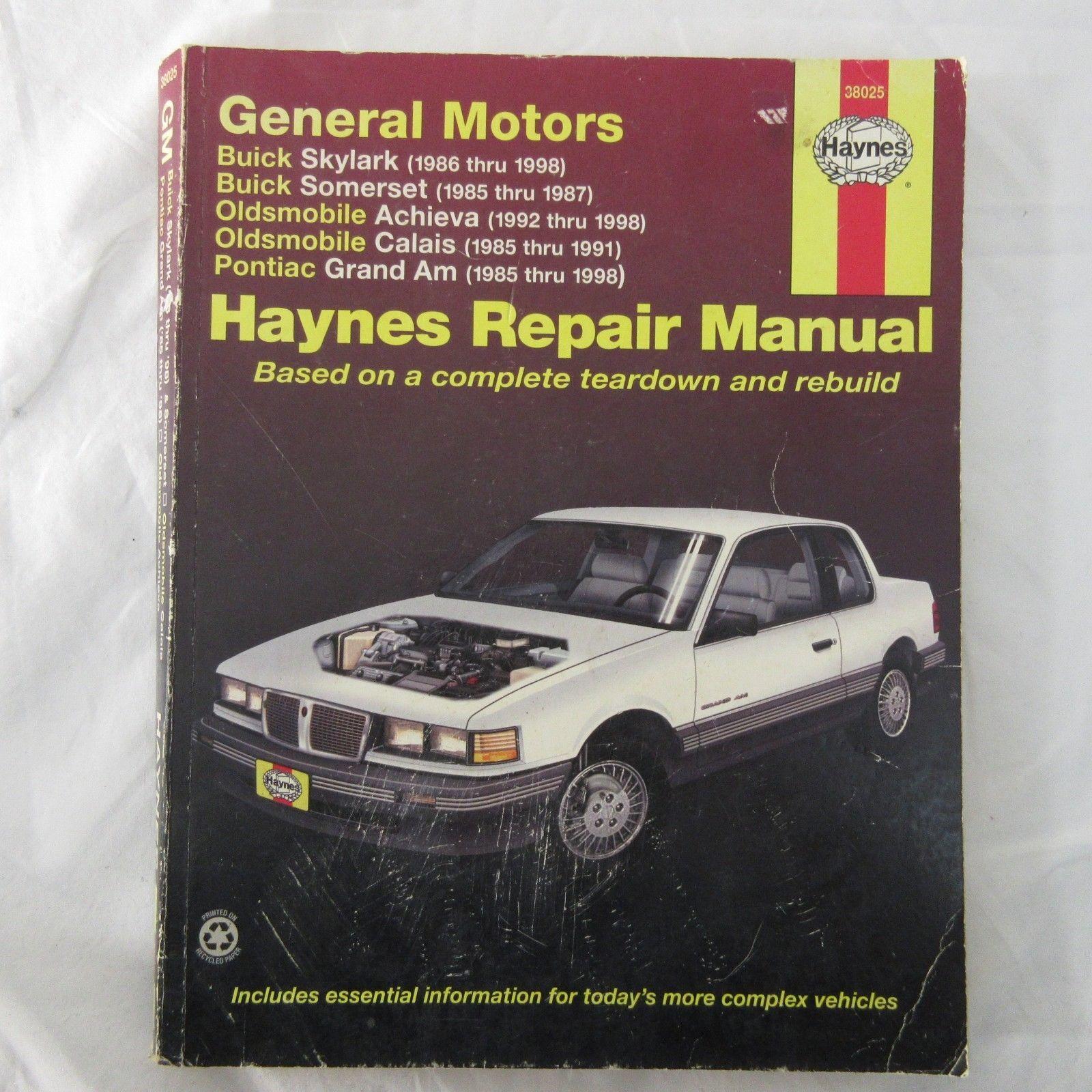 Haynes Repair Manual GM Skylark Somerset Olds Achieva Calais Pontiac Grand  Am