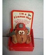 I'm a Fireman Hug - $9.89