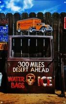 300 Miles Desert Door Metal Sign - $29.95