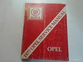 1977 Buick Opel Service Repair Shop Manual Damaged Faded Factory Book Oem 77 - $9.71