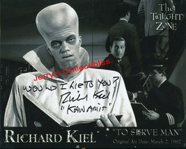"Richard Kiel signed Twilight Zone pic. Cute ""Lie to you"" content !!! Kan... - $21.95"
