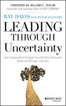 Leading Through Uncertainty [Hardcover] Davis, Raymond P. image 3