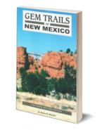 Gem Trails of New Mexico ~ Rock Hounding - $9.95