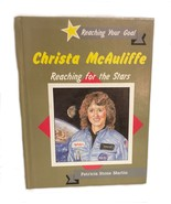 Christa McAuliffe Reaching Stars Challenger Astronaut Space NASA Biograp... - $16.82