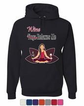 Wine Relaxes Me Hoodie Funny Drinking Yoga Pants Namaste Peace Sweatshirt - $23.72+
