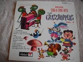 More Sing-a-long with the Grasshoppers Volume 2 [Vinyl] the Grasshoppers... - $9.95
