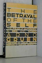 Betrayal of the Self: The Fear of Autonomy in Men and Women (English and German  image 2