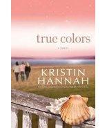 True Colors (LARGE PRINT) [Hardcover] Kristin Hannah - $2.45