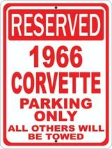 """1966 66 Corvette Chevrolet Novelty Reserved Parking Sign 9""""X12"""" Aluminum - $14.01"""