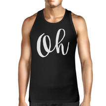 Oh Mens Typography Calligraphy Funny Sleeveless Black Tank Top - $14.99