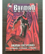 Batman Beyond Hush Beyond Softcover Graphic Novel - $8.00