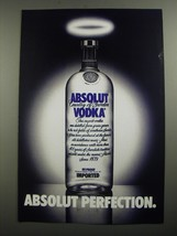 1991 Absolut Vodka Ad - Absolut Perfection - $14.99