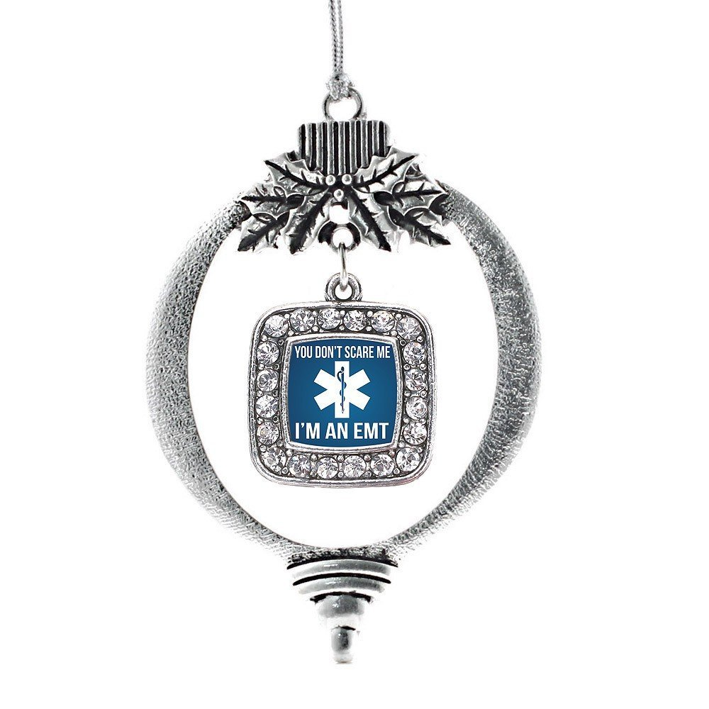 Inspired Silver You Don't Scare Me I'm An EMT Classic Holiday Decoration Christm - $14.69