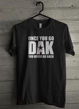 Once You Go Dak You Never Go Back Men's T-Shirt - Custom (4467) - $19.12+