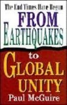 From Earthquakes to Global Unity: The End Times Have Begun [Paperback] McGuire,  image 1