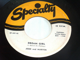 45 RPM Jesse & Marvin Dream Girl, Daddy Loves Baby Specialty Soul Record... - £26.74 GBP