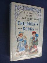Old-Fashioned Children's Books Tuer, Andrew - $9.98