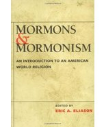 Mormons and Mormonism: An Introduction to an American World Religion [Pa... - $2.00