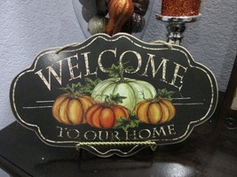 Fall Thanksgiving WELCOME TO OUR HOME Hanging Wall Sign Door Plaque Decor - $16.99